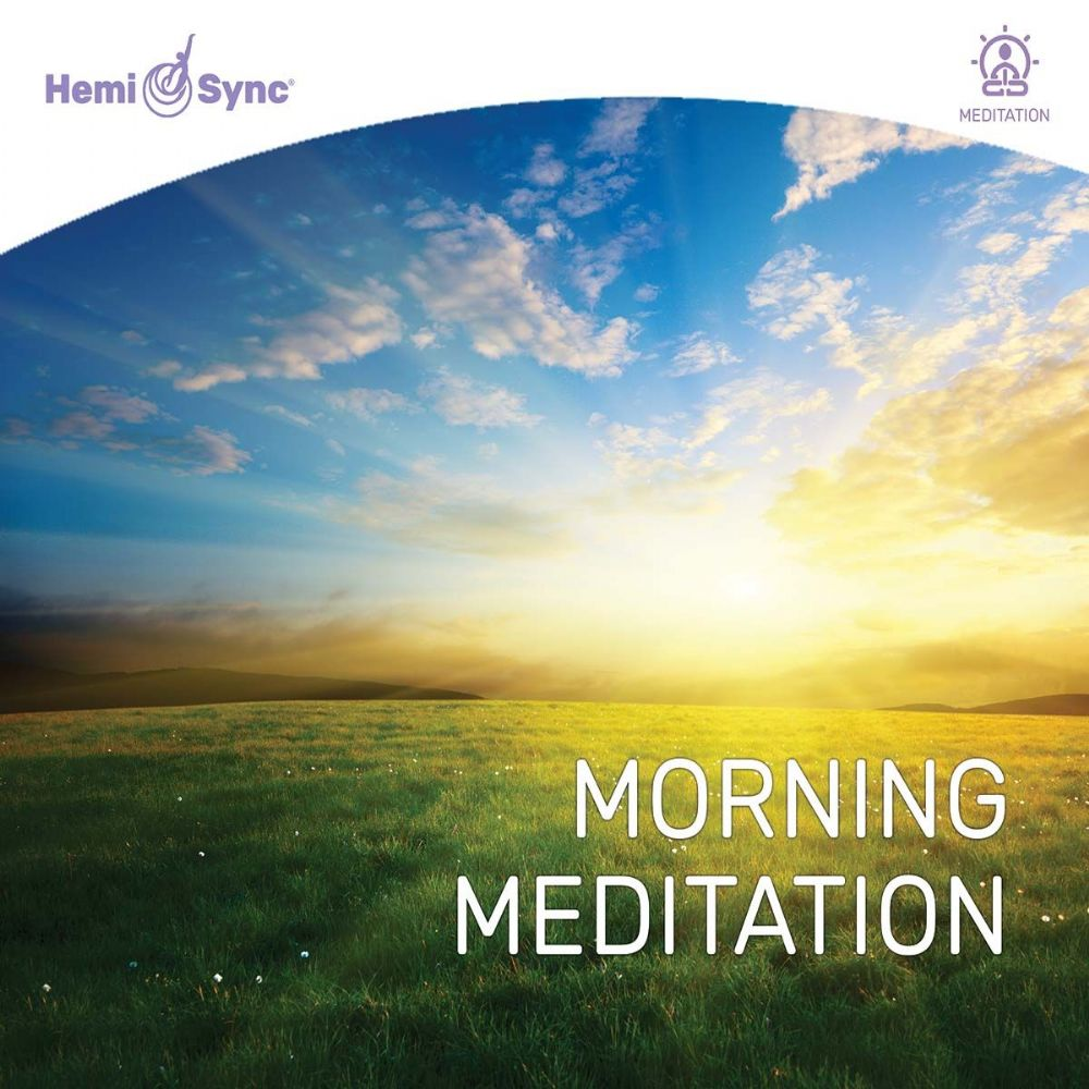 Morning Meditation - HemiSync* NEW*